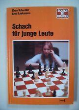 Schach für junge Leute, Theo Schuster/ Anni Laakmann