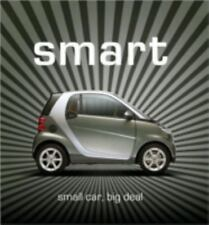 Smart : Small Car, Big Deal by Jürgen Zöllter and Willi Diez (2008, Hardcover)