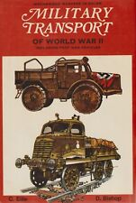 Military Transport of World War II by C. Ellis (1971) WWII Armored Vehicles