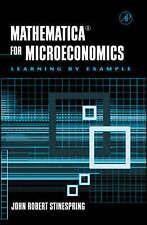 Mathematica for Microeconomics by Stinespring, John Robert