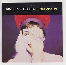 """ESTER Pauline 45T 7"""" IL FAIT CHAUD - UNE FENETRE OUVERTE - POLYDOR 889432 M RARE"""