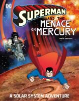 Superman and the Menace on Mercury, Paperback by Korte, Steve; Brizuela, Dari...