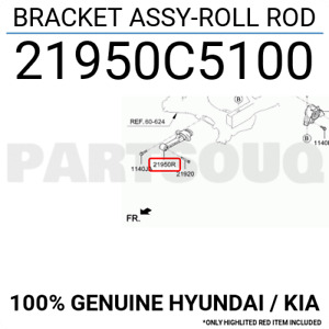 21950C5100 Genuine Hyundai / KIA BRACKET ASSY-ROLL ROD