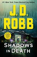 In Death Ser.: Shadows in Death : An Eve Dallas Novel (in Death, Book 51) by...