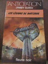 Jimmy Guieu: Les Légions de Bartzouk / Fleuve Noir Anticipation N°802, 1977