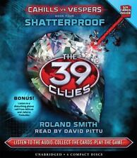Shatterproof (The 39 Clues: Cahills vs. Vespers, Book 4) - Audio, Smith, Roland,