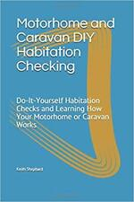 Motorhome, Caravan, Campervan Habitation Check and Service Manual Do-It-Yourself