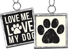 Love me - Love My Dog Framed Ornament / Charm #74 -- Reversible