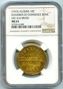 Algérie Chambre de Commerce de Bône ESSAI 10 Centimes (1915) NGC MS 63