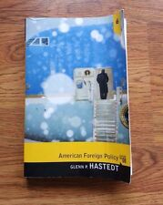 American Foreign Policy by Glenn P. Hastedt 8th Edition