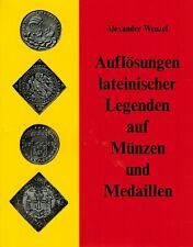 Wenzel, Auflösung lateinische Legenden auf Münzen und Medaillen, geb. Ausg. 1974