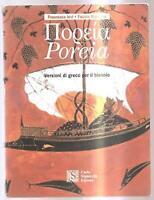 Poreia, versioni di greco per biennio, C.Signorelli scuola, cod:9788843411306