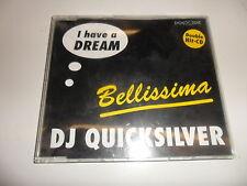 CD  DJ Quicksilver  – I Have A Dream / Bellissima