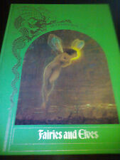 FAIRIES AND ELVES - THE ENCHANTED WORLD - BY THE EDITORS OF TIME-LIFE BOOKS