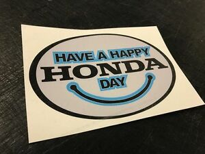 Have a Happy Honda Day Window Vinyl Decal For 1970s Dealer Sticker JDM Civic