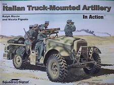 Italian Truck-Mounted Artillery in Action No. 2044 -- Squadron/Signal Publ.