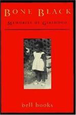 Bone Black: Memories of Girlhood, bell hooks, Good Book