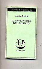 Mario Brelich # IL NAVIGATORE DEL DILUVIO # Adelphi Edizioni 1991 # 1A ED.