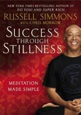 Success Through Stillness: Meditation Made Simple by Russell Simmons: Used