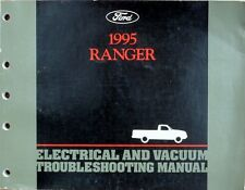 FORD RANGER PICK-UP 1995 ELECTRICAL & VACUUM TROUBLESHOOTING MANUAL - BOOK