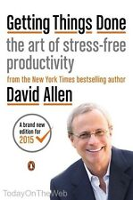 Getting Things Done The Art of Stress-Free Productivity Paperback by David Allen
