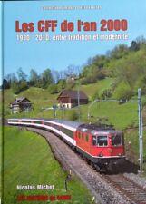 Les chemins de fer français de l'an 2000 / 1981-2010 entre tradition et moder...
