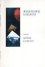 POETRY HENRY CARLILE RUNNING LIGHTS H/C D/J 1981