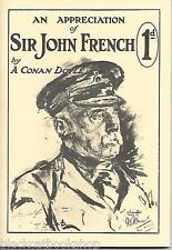 ARTHUR CONAN DOYLE AN APPRECIATION OF SIR JOHN FRENCH WORLD WAR 1 1999 ltd rpt