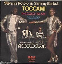 "STEFANIA ROTOLO SAMMY BARBOT - Toccami - VINYL 7"" 45 LP 1977 NEAR MINT COVER VG"