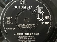 PETER AND GORDON . A WORLD WITHOUT LOVE . ( LENNON McCARTNEY ) No.1 HIT