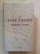 LE GUIDE PARISIEN ADOLPHE JOANNE 1981
