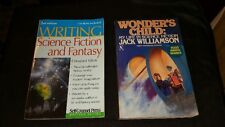2 Sci-Fi Reference books:  WONDER'S CHILD  by Jack Williamson & Writing Sci-Fi