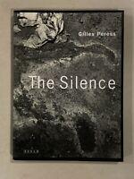 The Silence by Gilles Peress - Photography RARE - SCALO
