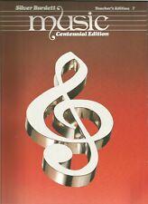 Silver Burdett Music Centennial Edition Teacher's Edition 7