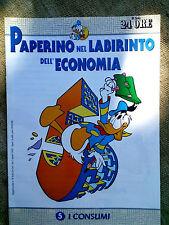 Paperino nel labirinto dell'economia fascicolo n.5  I consumi