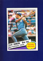 Cliff Johnson Record Breaker 1985 TOPPS Baseball #4 (NM+) Toronto Blue Jays