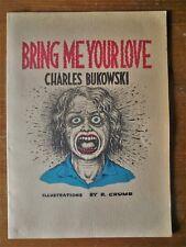 Rare 1983 1st Edition CHARLES BUKOWSKI Bring Me Your Love illustr. by R. CRUMB