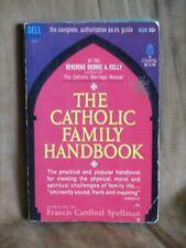 The Catholic Family Handbook (1962)  -  1st Dell Printing  -  Spellman Forward!