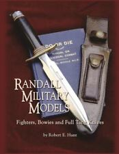 Randall Military Models: Fighters, Bowies and Full Tang Knives (Paperback or Sof