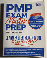 PMP Exam Master Prep: Learn Faster, Retain More, Pass the PMP Exam by Payne