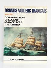 Grands voiliers français 1880-1930, Jean RANDIER. CELIV, 1986. Dessins et plans