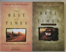 The Best of Times Vol 1 & 2 Joe Wheeler Focus on the Family