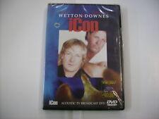WETTON/DOWNES - ICON ACOUSTIC TV BROADCAST DVD - DVD SIGILLATO 2006 FRONTIERS