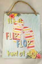 "Flip Flop Kind Of Day Beach Bar Coast Sign Wall Art Decor 12""x10"" Gift"