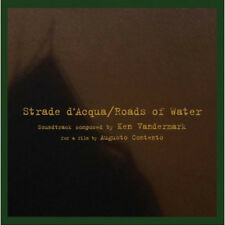 CD KEN VANDERMARK Strade d'Acqua / Roads of Water