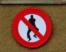 No Gangnam Style Embroidered Morale Patch VELCRO® Brand Hook Backing