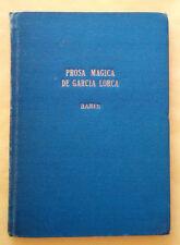 Prosa magica de Garcia Lorca - Maria Teresa Banin - 1962