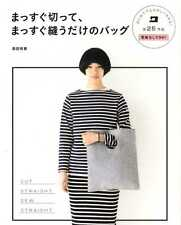 Cut Straight Sew Straight Bags - Japanese Craft Book