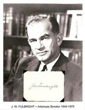 J William Fulbright Autograph Senator Arkansas President UA Banking Currency #3