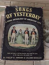 SONGS OF YESTERDAY -A LONG ANTHOLOGY OF AMERICAN LIFE- hb-w dj 1st ed 1941